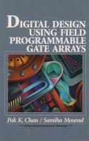Cover image for Digital design using field programmable gate arrays