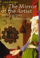 Cover image for The mirror of the Artist :  northern renaissance art in its historical context