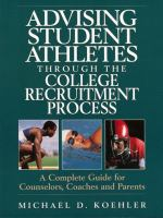 Cover image for Advising student athletes through the college recruitment process : a complete guide for counselors, coaches and parents