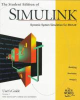 Cover image for The student edition of Simulink : dynamic system simulation for MATLAB : user's guide