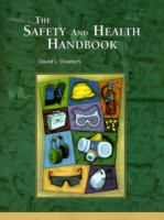 Cover image for The safety and health handbook