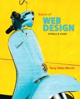 Cover image for Basics of web design : HTML, XHTML & CSS3