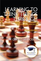 Cover image for Learning to think things through : a guide to critical thinking across the curriculum