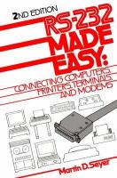 Cover image for RS-232 made easy : connecting computers, printers, terminals, and modems