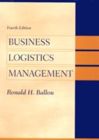Cover image for Business logistics / supply chain management: planning, organizing, and controlling the supply chain
