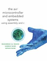 Cover image for The AVR microcontroller and embedded systems : using Assembly and C