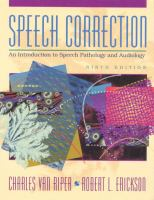 Cover image for Speech correction : an introduction to speech pathology and audiology