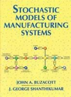 Cover image for Stochastic models of manufacturing systems