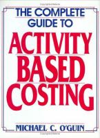 Cover image for The complete guide activity-based costing