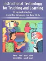 Cover image for Instructional technology for teaching and learning : designing instruction, integrating computers, and using media