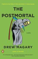 Cover image for The postmortal : a novel