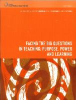 Cover image for Facing the big questions in teaching : purpose, power and learning