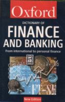 Cover image for A dictionary of finance and banking : from international to personal finance