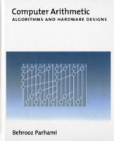 Cover image for Computer arithmetic : algorithms and hardware designs