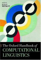 Cover image for The Oxford handbook of computational linguistics
