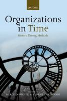 Cover image for Organizations in time : history, theory, methods