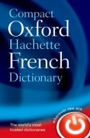 Cover image for Compact Oxford-Hachette French Dictionary : French-English, English-French