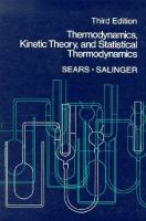 Cover image for Thermodynamics, kinetic theory, and statistical thermodynamics