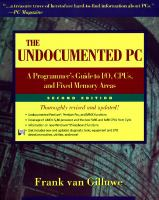 Cover image for The undocumented PC : a programmer's guide to I/O, CPUs, and fixed memory areas