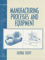 Cover image for Manufacturing processes and equipment