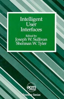 Cover image for Intelligent user interfaces