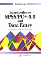 Cover image for Introduction to SPSS/PC + 5.0 and data entry
