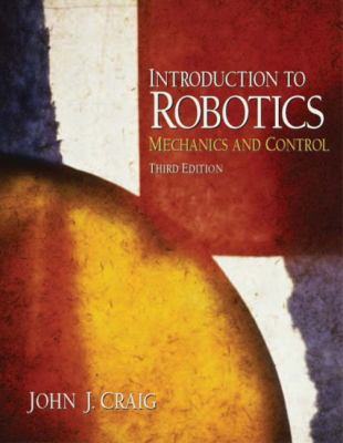 Cover image for Introduction to robotics : mechanics and control