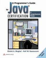 Cover image for A programmer's guide to java certification : a comprehensive primer