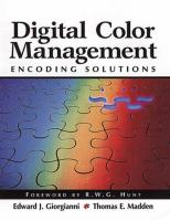 Cover image for Digital color management : encoding solutions