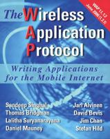 Cover image for WAP-the Wireless Application Protocol : writing applications for the mobile Internet
