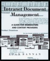 Cover image for Intranet document management : a guide for webmasters and content providers