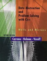Cover image for Data abstraction and problem solving with C++ : walls and mirrors