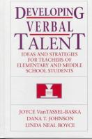 Cover image for Developing verbal talent : ideas and strategies for teachers of elementary and middle school students