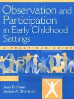 Cover image for Observation and participation in early childhood settings : a practicum guide
