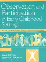 Cover image for Observation and participation in early childhood settings : a practicum guide, birth through age five