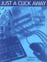 Cover image for Just a click away : advertising on the Internet