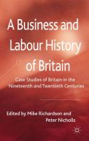 Cover image for A business and labour history of Britain : case studies of Britain in the nineteenth and twentieth centuries