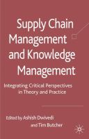 Cover image for Supply chain management and knowledge management : integrating critical perspectives in theory and practice