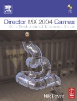 Cover image for Director MX 2004 Games :  game development with director