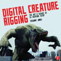 Cover image for Digital creature rigging : the art and science of CG creature setup in 3ds max