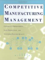 Cover image for Competitive manufacturing management : continuous improvement, lean production, customer-focused quality