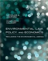 Cover image for Environmental law, policy, and economics : reclaiming the environmental agenda