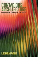 Cover image for Contagious architecture : computation, aesthetics, and space