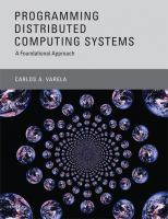 Cover image for Programming distributed computing systems : a foundational approach