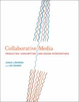 Cover image for Collaborative media : production, consumption, and design interventions