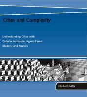 Cover image for Cities and complexity : understanding cities with cellular automata, agent-based models, and fractals
