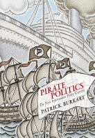 Cover image for Pirate politics : the new information policy contests