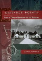 Cover image for Distance points : essays in theory and renaissance art and architecture