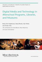 Cover image for Digital media and technology in afterschool programs, libraries, and museums