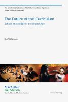 Cover image for The future of the curriculum : school knowledge in the digital age